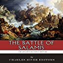 The Battle of Salamis Audiobook by  Charles River Editors Narrated by Colin Fluxman