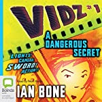 A Dangerous Secret: Vidz 1 | Ian Bone