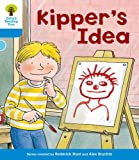 Kipper's Idea. Roderick Hunt, Gill Howell