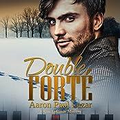 Double Forté: A Gus LeGarde Mystery | Aaron Paul Lazar