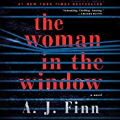 The Woman in the Window: A Novel | [A. J. Finn]