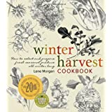Winter Harvest Cookbookby Lane Morgan