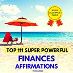 Top 111 Super Powerful Finances Affirmations | Thomas Lee