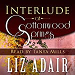 Interlude at Cottonwood Springs | Liz Adair