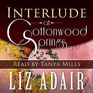Interlude at Cottonwood Springs Audiobook