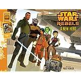 Star Wars Rebels A New Hero: Purchase Includes Star Wars eBook! (Star Wars (Disney))