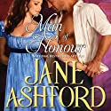 Man of Honour (       UNABRIDGED) by Jane Ashford Narrated by Imogen Church