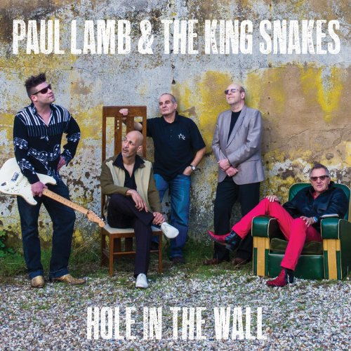 Paul Lamb And The Kingsnakes-Hole In The Wall-2014-404 Download