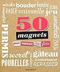 50 magnets pour tout n�gocier