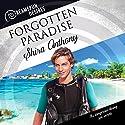 Forgotten Paradise: Dreamspun Desires, Book 32 Hörbuch von Shira Anthony Gesprochen von: Andrew McFerrin