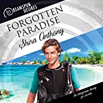 Forgotten Paradise: Dreamspun Desires, Book 32 | Shira Anthony