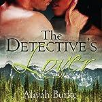 The Detective's Lover | Aliyah Burke