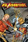 Flashpoint: The World of Flashpoint F...