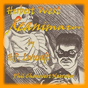 Herbert West - Reanimator Audiobook
