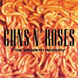 The Spaghetti Incident? [Explicit]