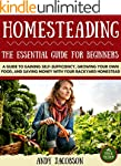 Homesteading: The Essential Homestead...