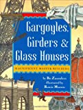 img - for Gargoyles, Girders & Glass Houses book / textbook / text book