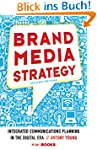 Brand Media Strategy: Integrated Comm...