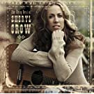 The Very Best Of Sheryl Crow (France Only Version)
