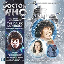 Doctor Who - The Dalek Contract Audiobook by Nicholas Briggs Narrated by Tom Baker, Mary Tamm, David Warner, John Leeson, Toby Hadoke