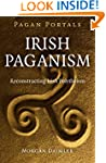 Pagan Portals - Irish Paganism: Recon...