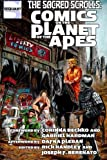 img - for The Sacred Scrolls: Comics on the Planet of the Apes by Rich Handley (2015-07-25) book / textbook / text book