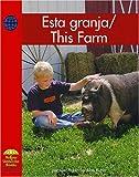 Esta granja / This Farm (Social Studies) (Spanish Edition) (0736860223) by Rubin