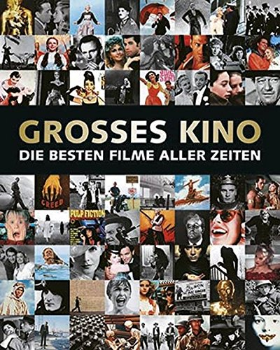 Großes Kino: Die besten Filme aller Zeiten