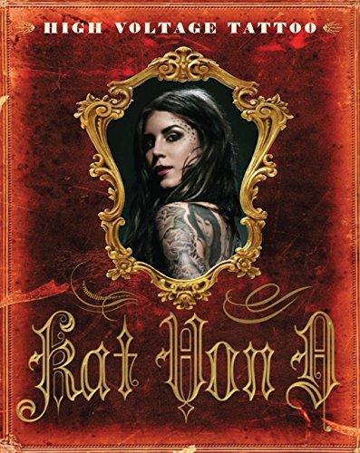 Kat Von d. Hign Voltage Tattoo