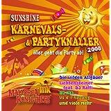 """Sunshine Karnevals- & Partyknaller 2008von """"Lichtensteiner feat...."""""""