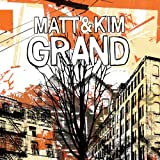 Grand an album by Matt And Kim