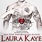 Love in the Light: Hearts in Darkness Duet, Book 2 | Laura Kaye