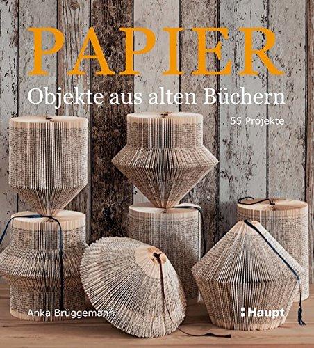 papier-objekte-aus-alten-buchern-55-projekte