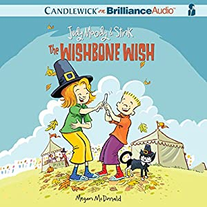 Judy Moody & Stink: The Wishbone Wish Audiobook