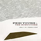 Lonely In A Crowded Room Pegi Young & The Survivors