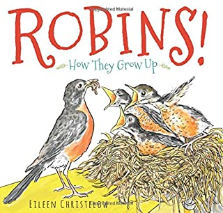 Book Cover: Robins!: How They Grow Up
