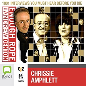 Enough Rope with Andrew Denton: Chrissie Amphlett | [Andrew Denton]