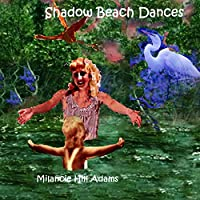 Shadow Beach Dances