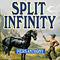 Split Infinity: Apprentice Adept Series, Book 1 (       UNABRIDGED) by Piers Anthony Narrated by Traber Burns