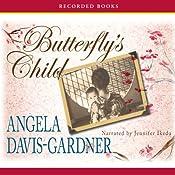 Butterfly's Child: A Novel | [Angela Davis-Gardner]