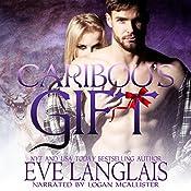 Caribou's Gift: Kodiak Point, Book 4 | Eve Langlais