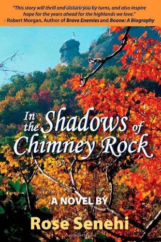 In the Shadows of Chimney Rock, Rose Senehi