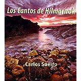 LOS CANTOS DE HILMARNOK