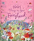1001 Things to Spot in Fairyland (Usborne 1001 Things to Spot)