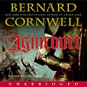 Agincourt (       UNABRIDGED) by Bernard Cornwell Narrated by Charles Keating