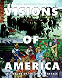 img - for Visions of America: A History of the United States, Volume Two (3rd Edition) book / textbook / text book