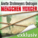 Ondragon: Menschenhunger (Ondragon 1)