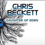 Daughter of Eden: Dark Eden, Book 3 | Chris Beckett