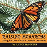 img - for Raising Monarchs book / textbook / text book