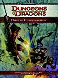 Halls of Undermountain: A 4th Edition Dungeons & Dragons Supplement
